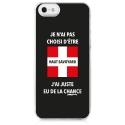 TPU0IPHONE5HAUTSAVOYARD - Coque souple pour iPhone 5S/SE avec impression Motifs je n'ai pas choisi d'être haut savoyard